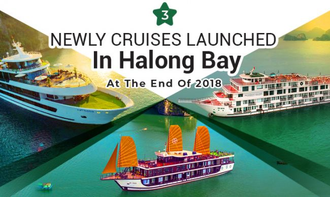3 Newly Cruises Launched in Halong Bay at the end of 2018