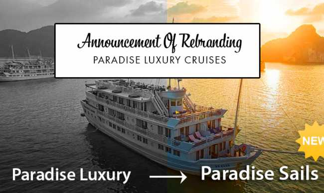 ANNOUNCEMENT OF REBRANDING PARADISE LUXURY CRUISES