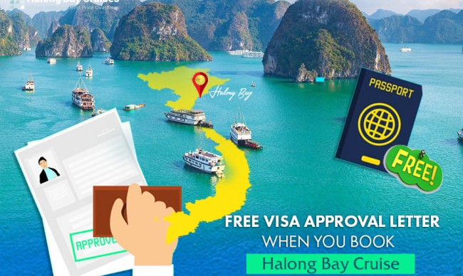 Free Visa Approval letter when you book Halong Bay Cruise