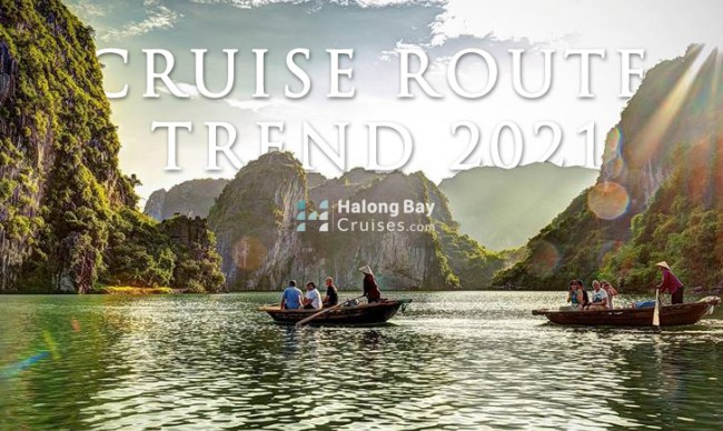 HALONG BAY CRUISE ROUTE TREND 2021