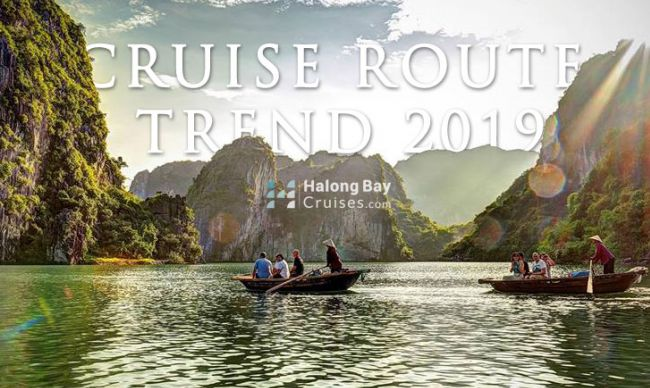 HALONG BAY CRUISE ROUTE TREND 2019