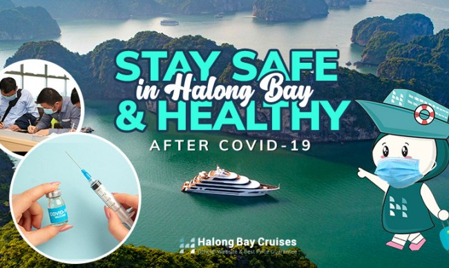 Stay Safe & Healthy on Halong Bay Cruise after COVID-19: What to do?