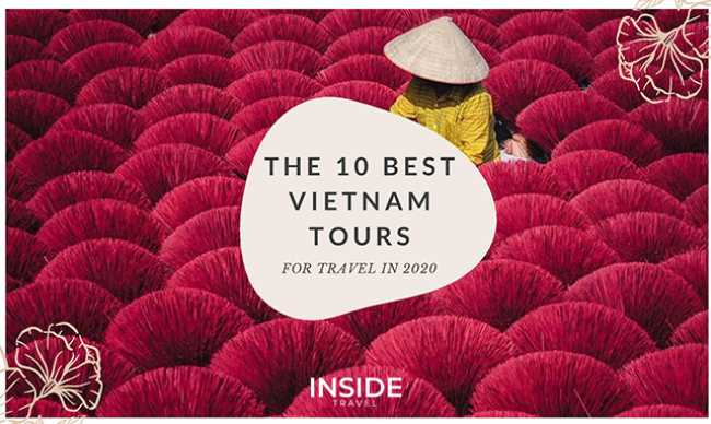 Top 10 Best Vietnam Tours and Holidays 2020 Recommended for You