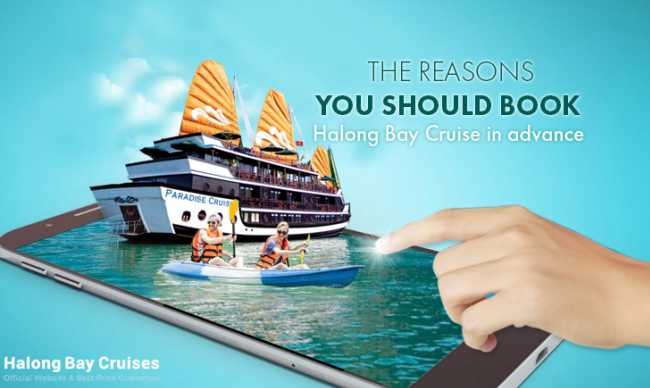 The reasons why we should book Halong Cruise in advance instead of on arrival