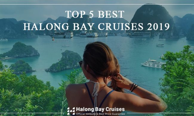 Top 5 Best Halong Bay Cruises 2019