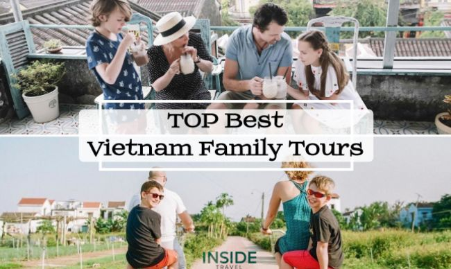 Top 6 Best Vietnam Family Tours in 2019 - 2020