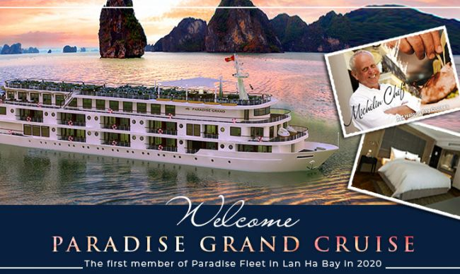 Welcome Paradise Grand Cruise - The first member of Paradise Fleet in Lan Ha Bay in 2020