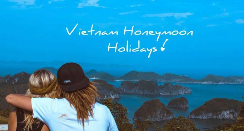 Gentle honeymoon holidays in Vietnam